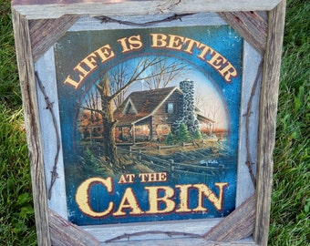 Barnwood framed with decorative  LIfe is Better at the Cabin photo