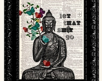 Sale, Buddha Butterflies / Let That Sh*t Go / Meditating Buddha Zen Funny Wall Art / Vintage Book Dictionary Art Print / Poster Print