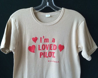 Vintage 'I'm a Loved Pilot' Tan T-Shirt