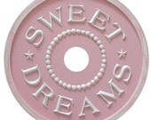 Shabby Chic Pink- Sweet Dreams ceiling medallion - handmade - home decor