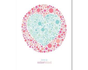 Love Is Colorblind Red, 100% Original Design from Flatiron Design