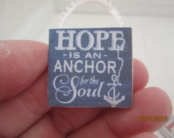 Miniature Sign, Hope Is An Anchor For The Soul     Free Shipping
