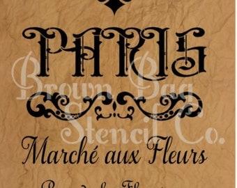STENCIL - French Stencil - PARIS Marche aux Fleurs - French Flower Market 12x19 French Stencil -  7.5 mil mylar stencil