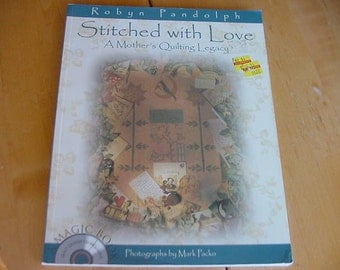Stitched With Love, A Mother's Quilting Legacy, Robyn Pandolph, Quilting Book, Quilt Designs, Sewing, Crafting