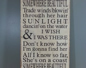 Kenny Chesney Lyric Board On the Coast of Somewhere Beautiful -Rustic wood sign, hand painted, and distressed