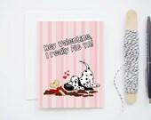 Valentine's Day Card - I really Dig Ya - Dalmatian Dog Blank Greeting Card