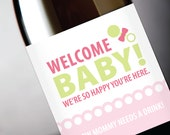 """Birth Congras """"Welcome Baby - Now Mommy Needs A Drink"""" Printable Wine Label in Pink - Instant Download PDF"""