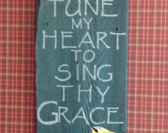 Tune MY Heart Hand Painted Sign