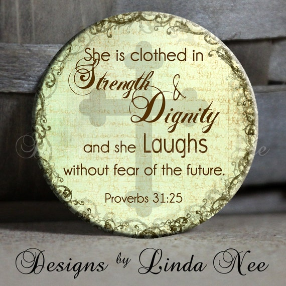 She Laughs Without Fear Of The Future: Items Similar To She Is Clothed In Strength And Dignity