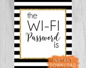 The WiFi Password is Sign Digital File Wi-Fi Password  DIY Instant Download Modern Art Guest Room Black White Gold PRINTABLE 8x10 5x7