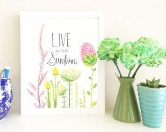 Live In Sunshine Wall Print