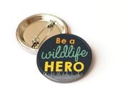 Badge: Be a Wildlife Hero...