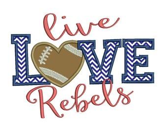 Live Love Rebels Applique Embroidery Design - Instant Download