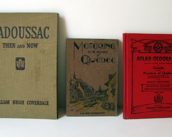 3 Vintage Québec Books: Tadoussac, Motoring, and Atlas, An Instant Collection of La Belle Province, Parfait!