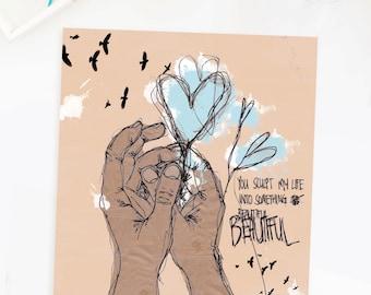 Inspirational Quote Wall Art Print Hands Heart Illustration Drawing Sketch Blue Poster Birds Nursery Decor Beautiful Home Decor Wall Art