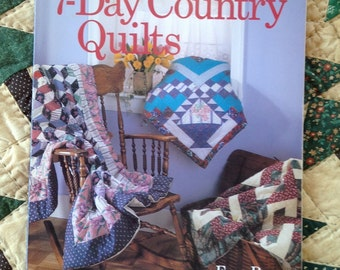 Quilt Pattern Book Quick 7- Day Country Quilts Fabric Crafts Instructions Needlework Sewing Projects Fran Roen Vintage Pieced