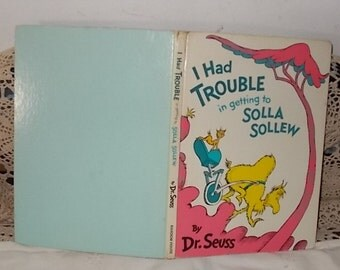 I Had Trouble in Getting to Solla Sollew Hardcover 1965 ,Vintage childrens Book, Vintage Book,Childrens Book, :)S