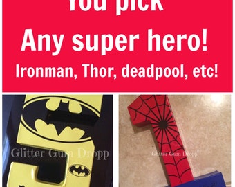 You choose which Super Hero you want!Marvel Disney Superhero Personlized Birthday Number