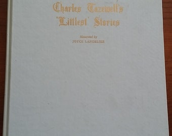 Charles Tazewell's Littlest Stories Illustrated by Joyce Langelier Christmas Stories
