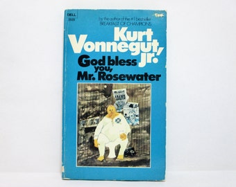 God Bless You, Mr. Rosewater or Pearls Before Swine by Kurt Vonnegut, Jr. 1973 Vintage Book
