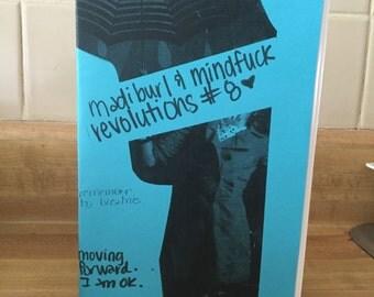 madiburl and mindfuck revolutions no. 8 zine perzine mental health zine motherhood zine