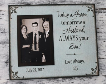 Personalized wedding picture frame, today a groom, parents of groom, wedding gift from son, handmade frame, thank you, parent gift CAN-312