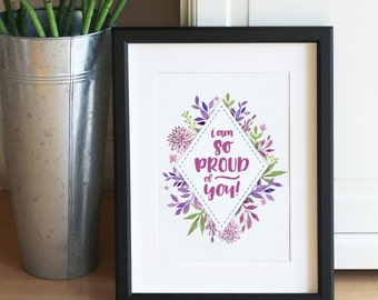 So Proud Of You Inspirational Notecard Typography Giclee Art Print Floral Quote