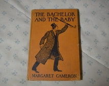 Book-The Bachelor and the Baby by Margaret Cameron