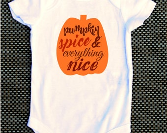 Pumpkin Spice and Everything Nice , Little Girls, Whimsy Onesie, Fall, Coffee