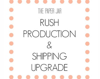 RUSH - Ready in 1-2 Business Days / Priority 2-3 Day Shipping