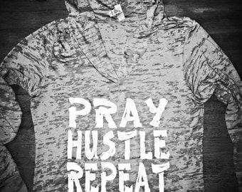 PRAY, HUSTLE, REPEAT