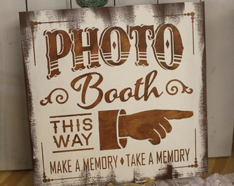 PHOTO BOOTH Sign/Make a Memory/Take a Memory/Olde Time/Wedding Sign/Anniversary/Celebration/Great Shower Gift