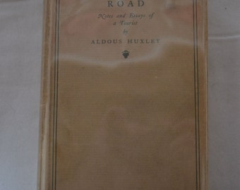Along the Road Aldous Huxley 1st Edition 1925 Chatto Windus Hardcover