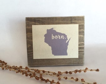 Born in Wisconsin State Print Personalized Baby Gift