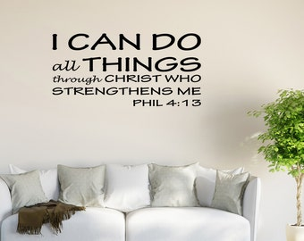 Wall Decal I Can Do All Things Through Christ Who Strengthens Me Inspirational Quotes Wall Decals Wall Sticker Wall Quote (JR368)