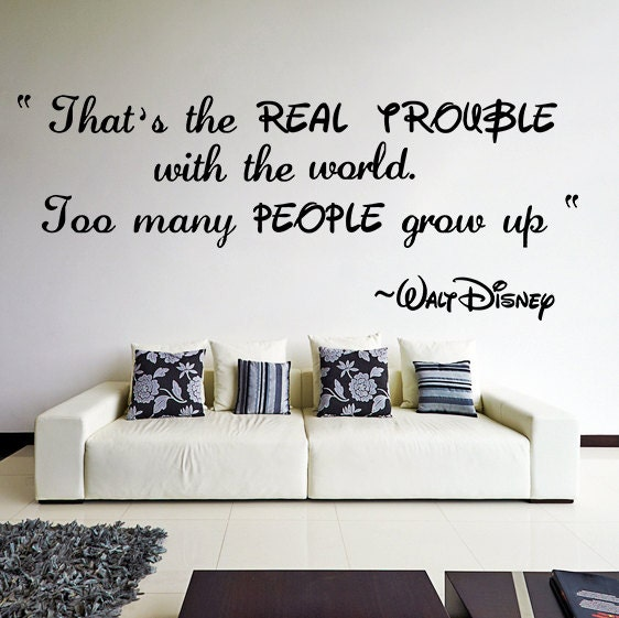 Vinyl Wall Decal Quote Thats Real Trouble With The World Too - Vinyl wall decals quotes