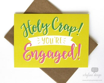 Holy Crap! You're Engaged! Greeting Card