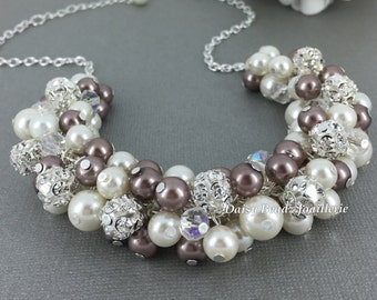 Wedding Necklace, Pearl Cluster Necklace, Ivory and Taupe Necklace, Bridesmaids Gift, Pearl Necklace, Vintage Style, Chunky Necklace