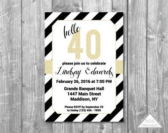 Fortieth Birthday Invitation, Hello 40 Invitation, Black and White Party, forty, gold 40th, milestone birthday, Printable Invitation