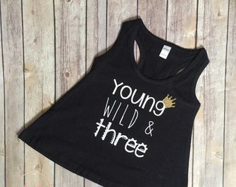 Young, Wild, and Three shirt, Flowy tank top, three year old shirt, third birthday, 3rd birthday, wild things party, where the wild things