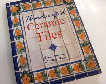 "Craft Book ""Handcrafted Ceramic Tiles"""