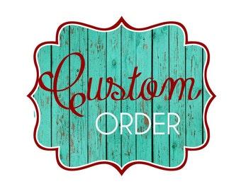 Custom Printable Order