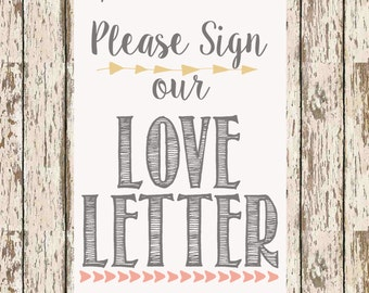 Please Sign our love letter guest book printable 5 x 7 and 8 x 10 bohemian guestbook print boho guestbook love letter guestbook for shower