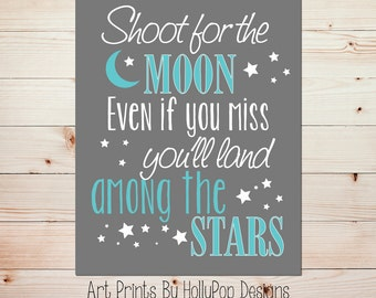 Shoot for the Moon print Nursery wall art Girls room decor Boys room decor Baby girl nursery art print Aqua gray kids room wall decor #1444