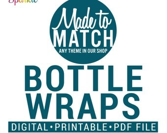 PERSONALIZED Water Bottle Drink Wrapper Labels - Any Designs Theme - Digital Printable pdf File