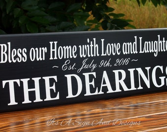 Wood Sign with Quote Custom Last Name Bless our Home Sign Sign with Quote Wedding Gift Couple Gift Shower Gift Love and Laughter Sign Wooden