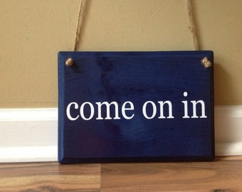 Come On In/Come Back Later/ Double Sided/ Two Sided Sign/ Business Sign/ Open Closed Sign/ Custom Wording wooden sign plaque Navy and white