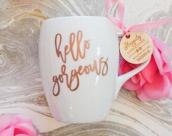 Hello Gorgeous Rose Gold Coffee Mug - (ONE) Engraved Dansk Fjord White Porcelain Mug - Wedding Gift - Engagement Gift - Newlyweds Gift