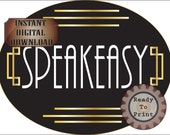 Large Speakeasy Sign Roaring 20s Prohibition Era Art Deco Printable Gatsby Party - Wedding Centerpiece Oval Bar Front Door Sign Cake Topper