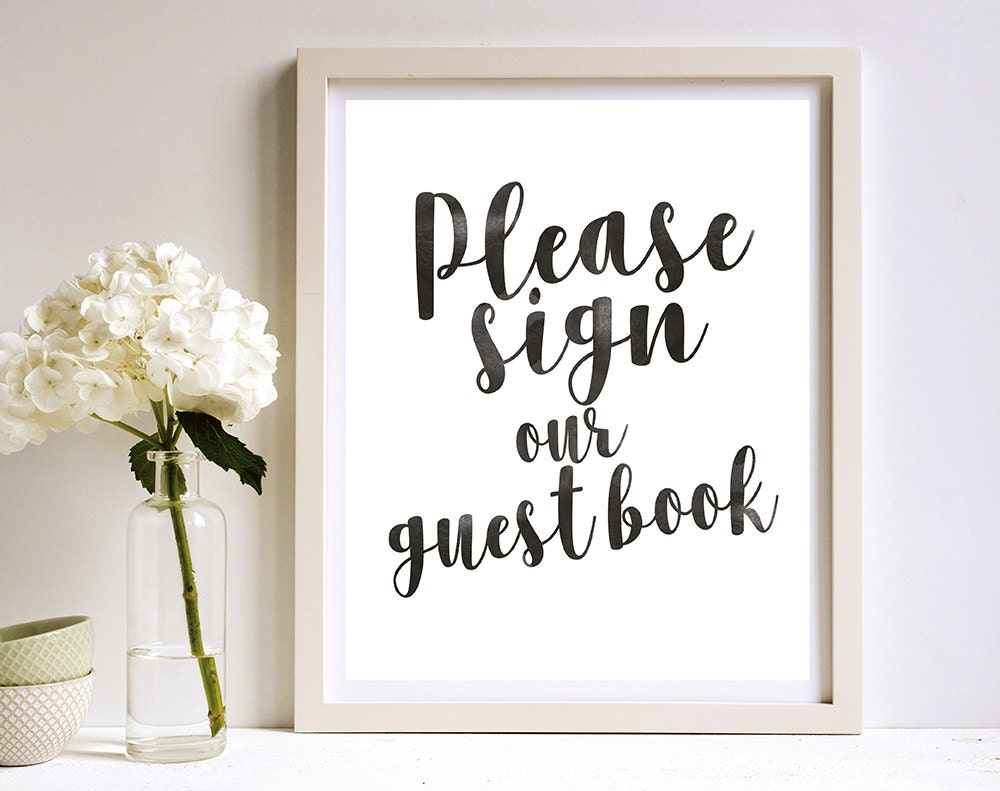 It's just a picture of Trust Please Sign Our Guestbook Printable